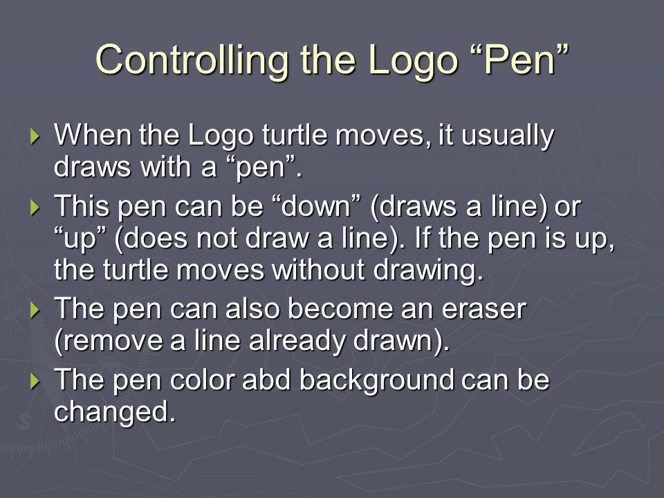 Controlling the Logo Pen