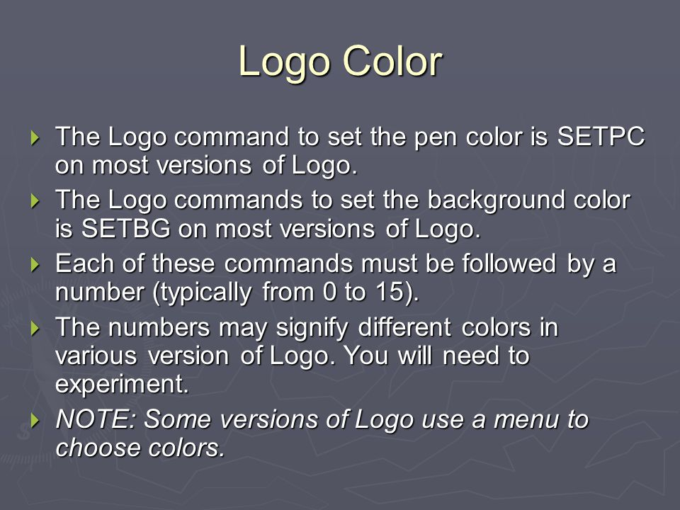 Logo Color The Logo command to set the pen color is SETPC on most versions of Logo.