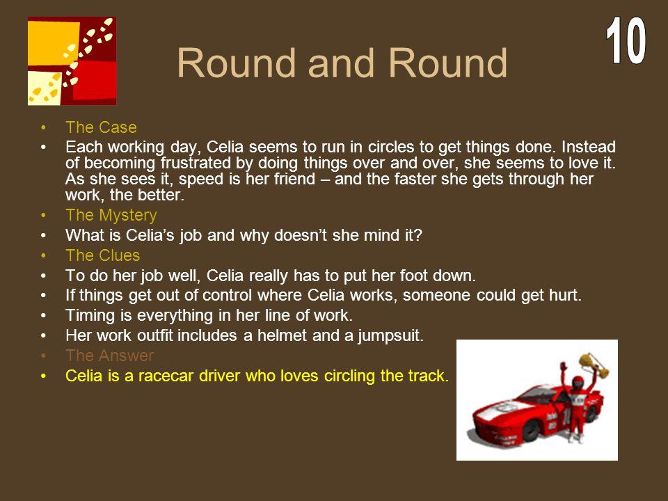 Round and Round 10 The Case