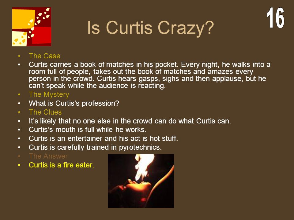 Is Curtis Crazy 16 The Case
