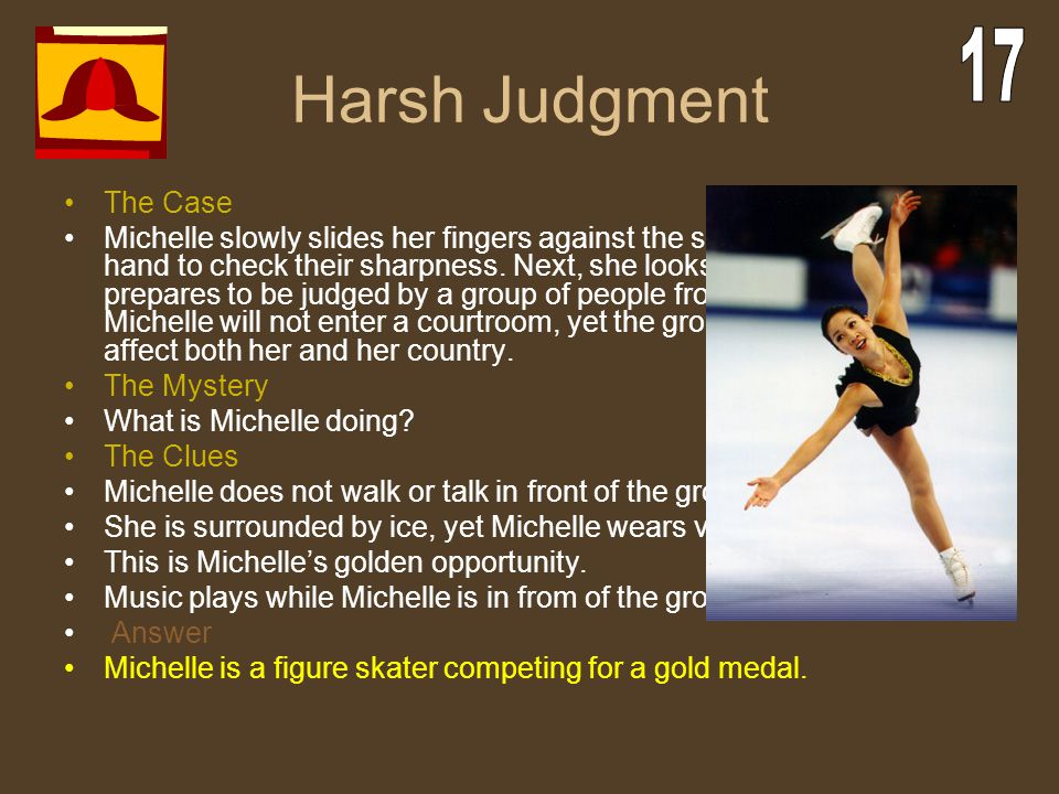 Harsh Judgment 17 The Case