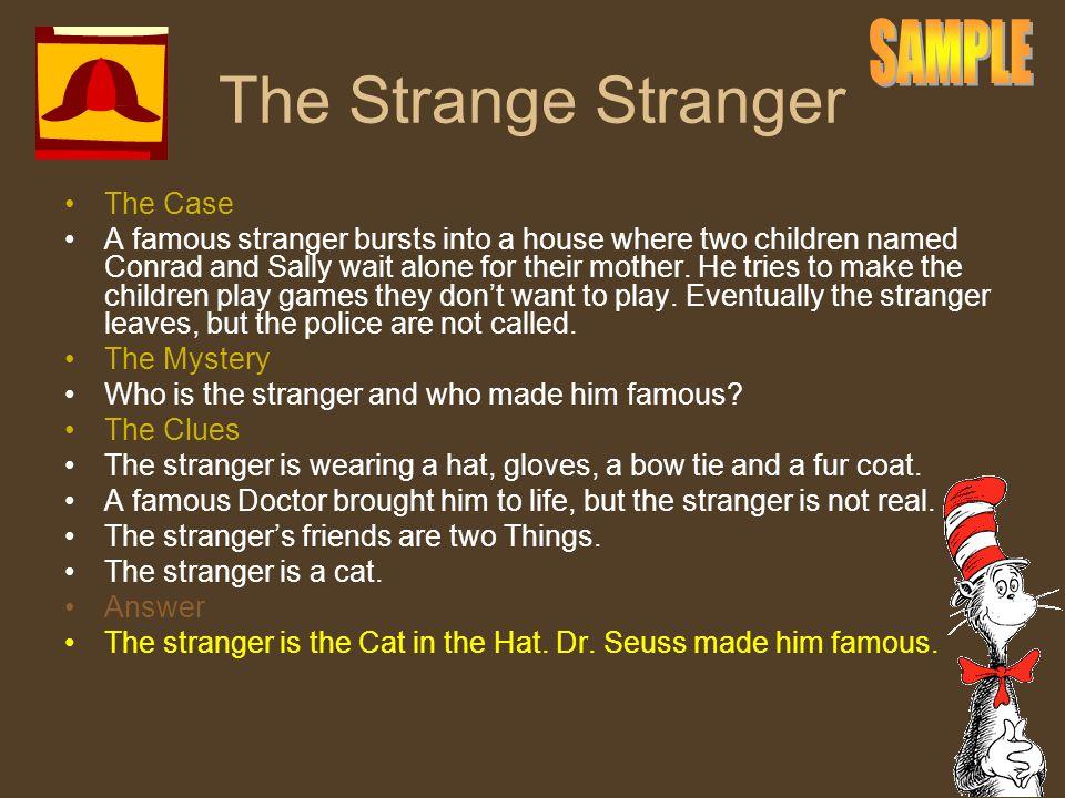 The Strange Stranger SAMPLE The Case