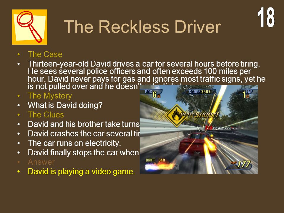 The Reckless Driver 18 The Case