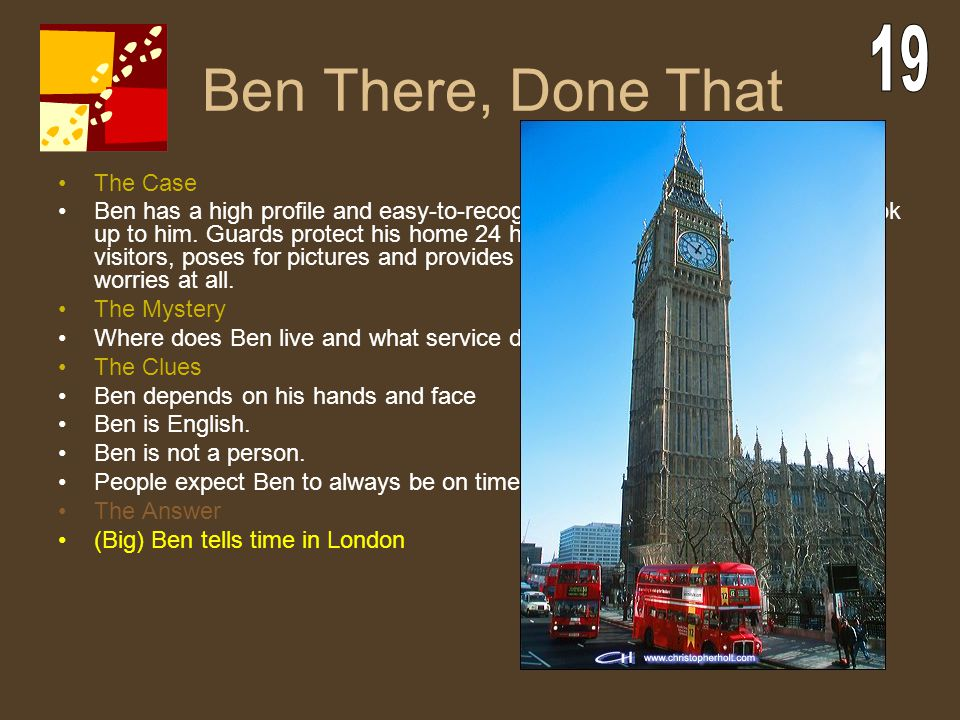 Ben There, Done That 19 The Case