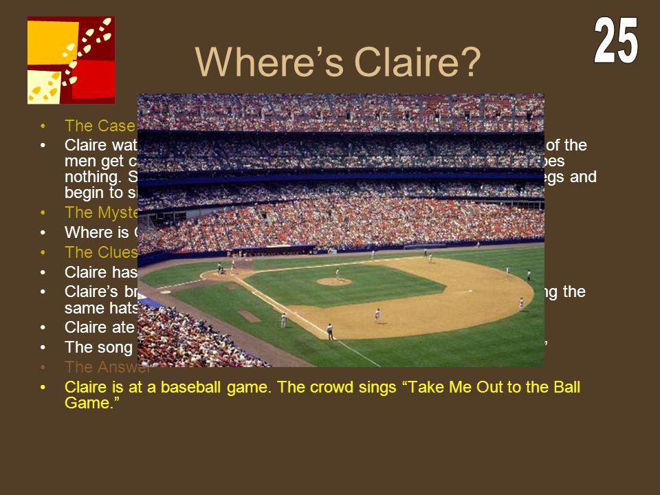 Where's Claire 25 The Case