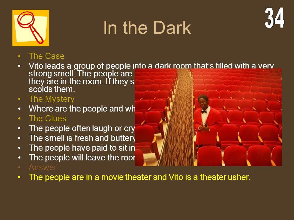 In the Dark 34. The Case.