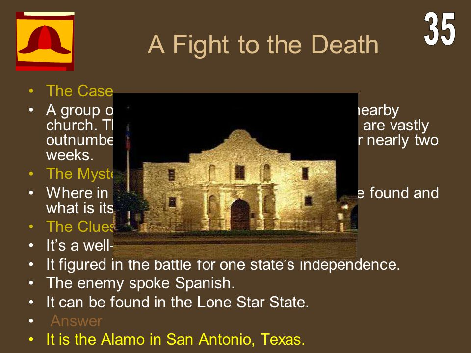 A Fight to the Death 35 The Case