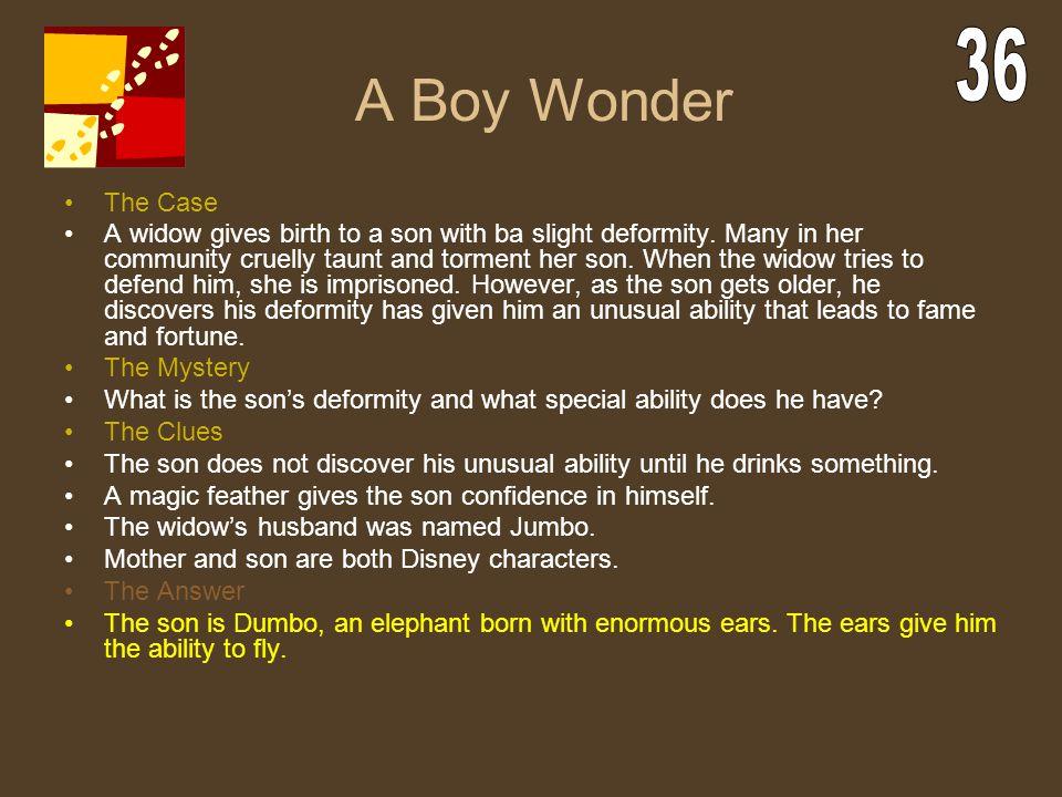 A Boy Wonder 36. The Case.