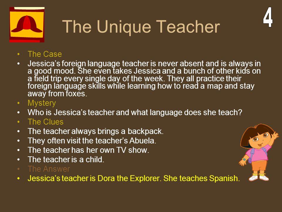 The Unique Teacher 4 The Case