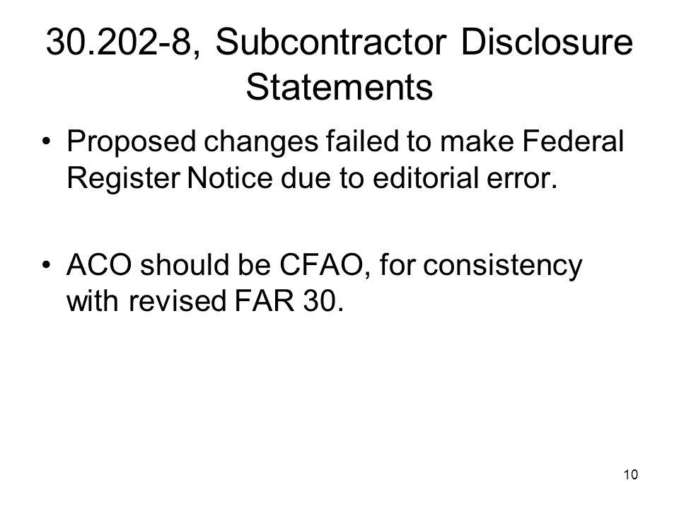 30.202-8, Subcontractor Disclosure Statements