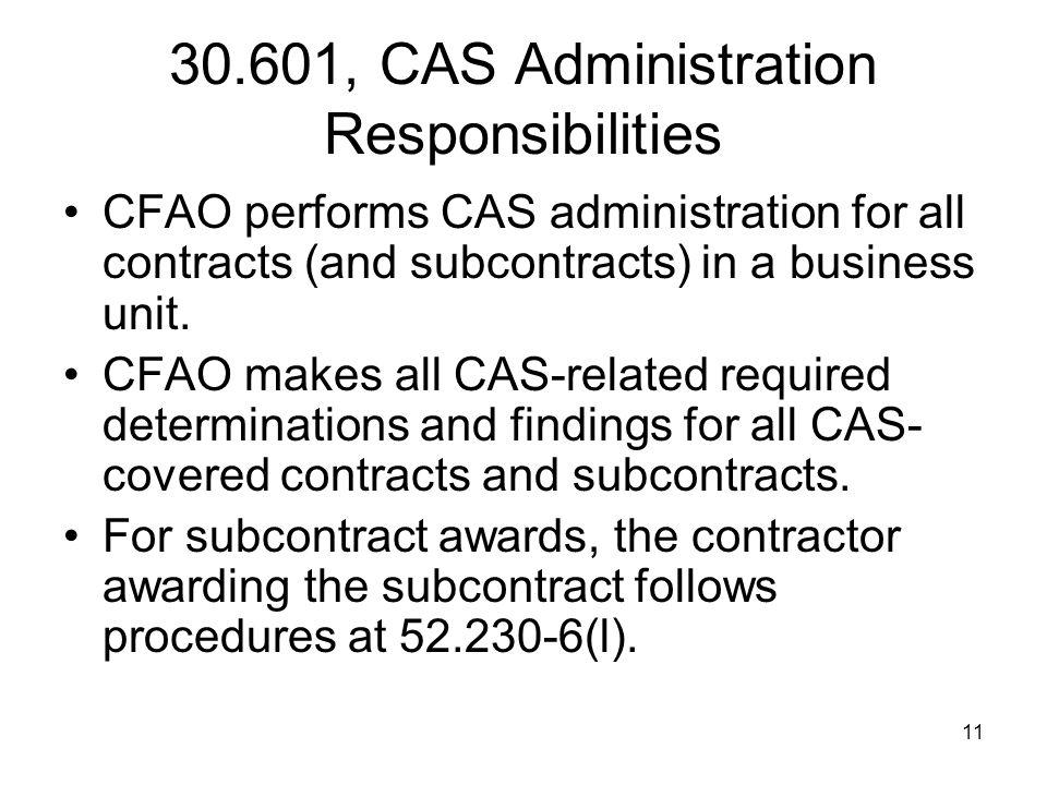 30.601, CAS Administration Responsibilities