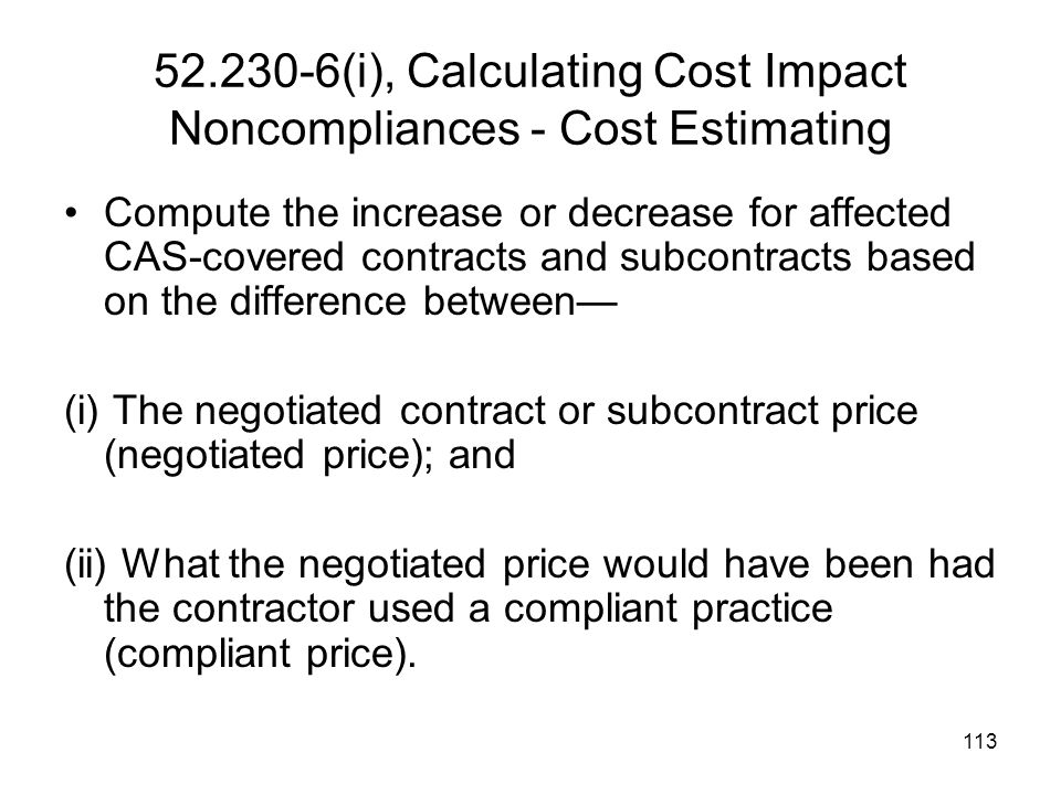52.230-6(i), Calculating Cost Impact Noncompliances - Cost Estimating