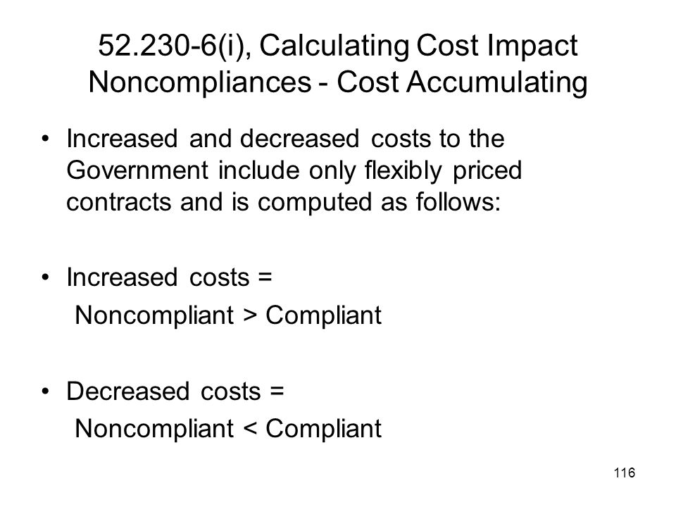 52.230-6(i), Calculating Cost Impact Noncompliances - Cost Accumulating