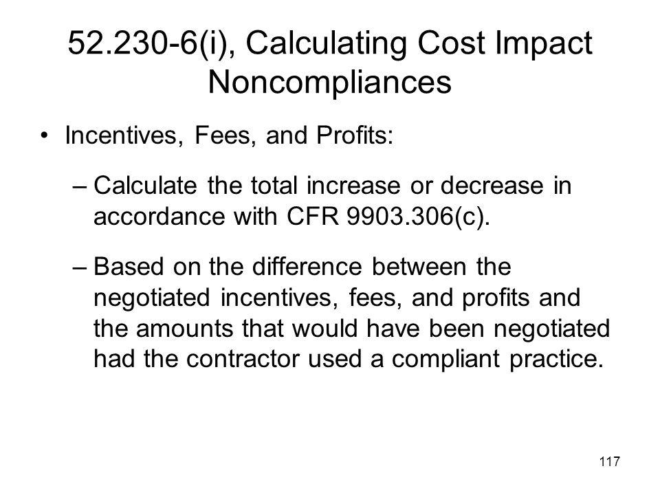 52.230-6(i), Calculating Cost Impact Noncompliances