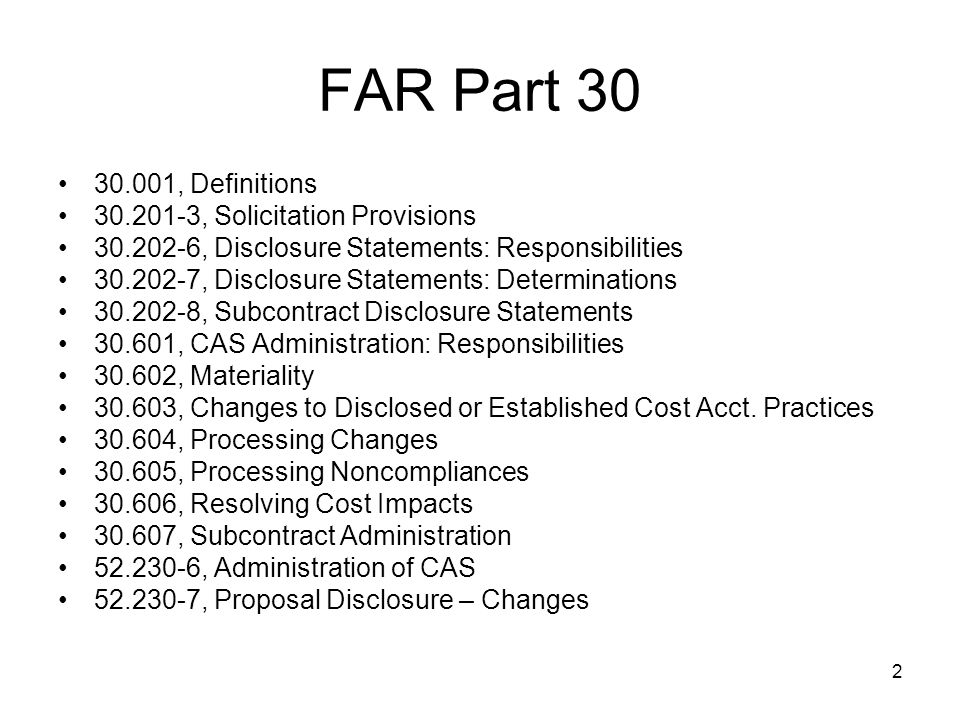 FAR Part 30 30.001, Definitions 30.201-3, Solicitation Provisions