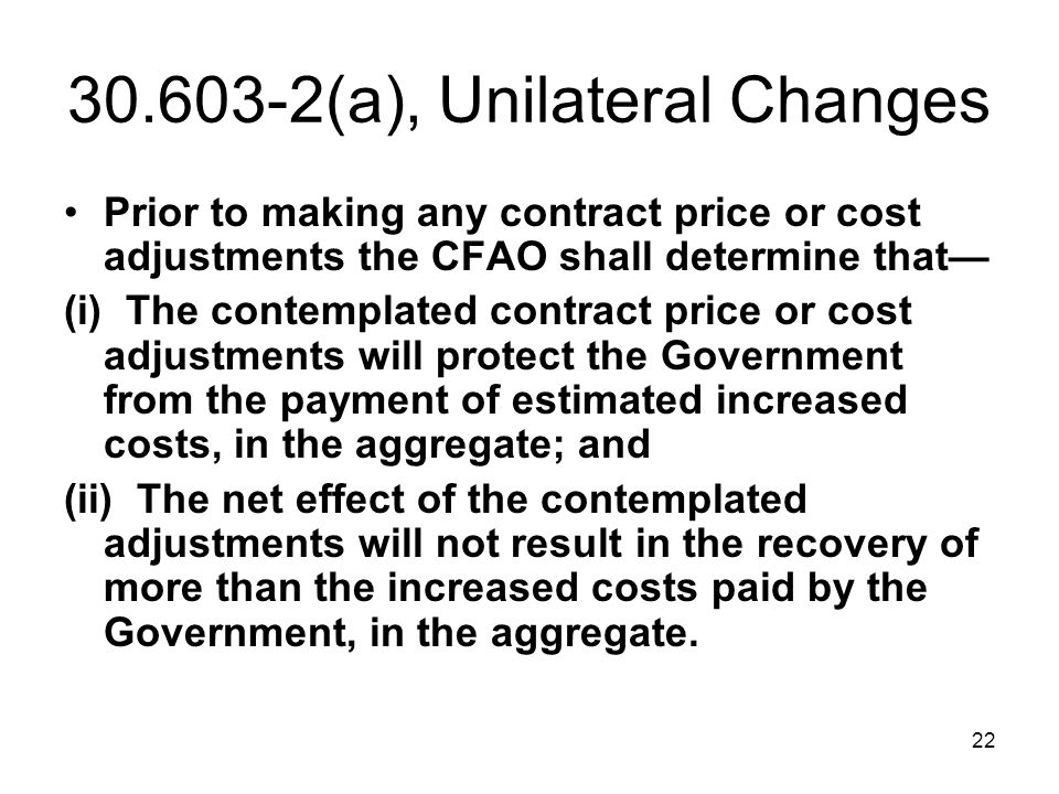30.603-2(a), Unilateral Changes