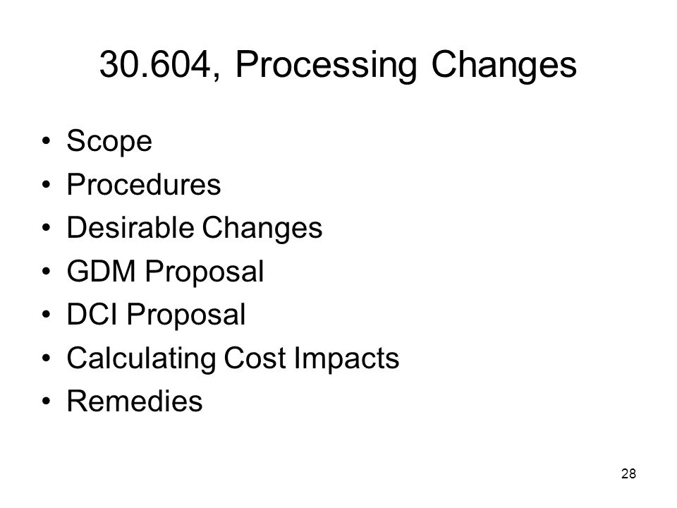 30.604, Processing Changes Scope Procedures Desirable Changes