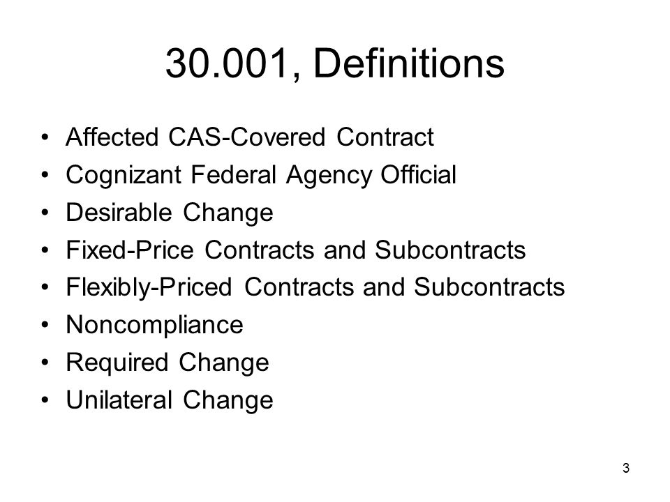 30.001, Definitions Affected CAS-Covered Contract