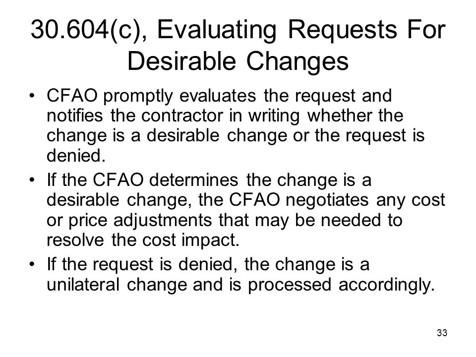 30.604(c), Evaluating Requests For Desirable Changes