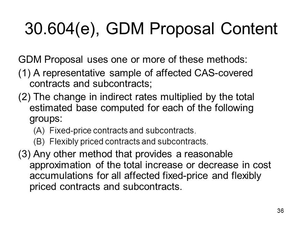 30.604(e), GDM Proposal Content