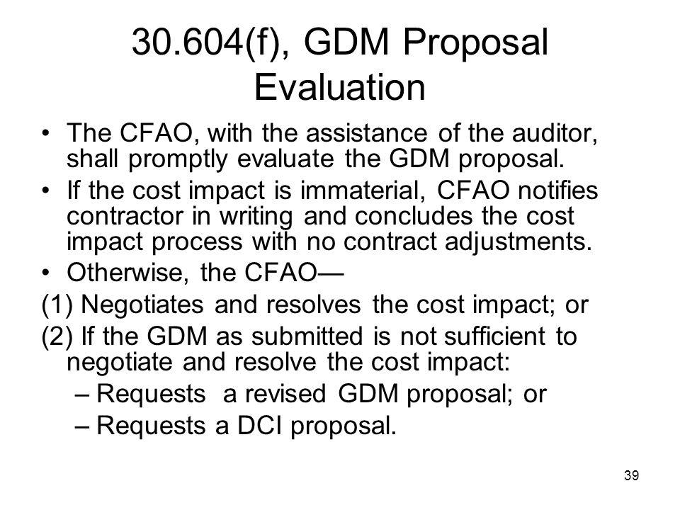 30.604(f), GDM Proposal Evaluation