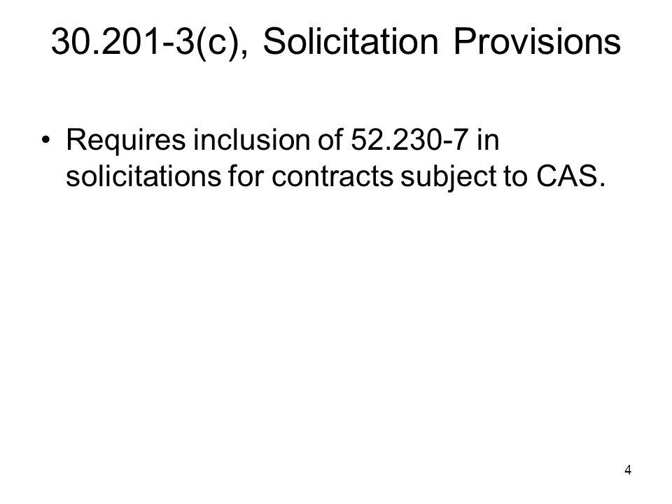 30.201-3(c), Solicitation Provisions