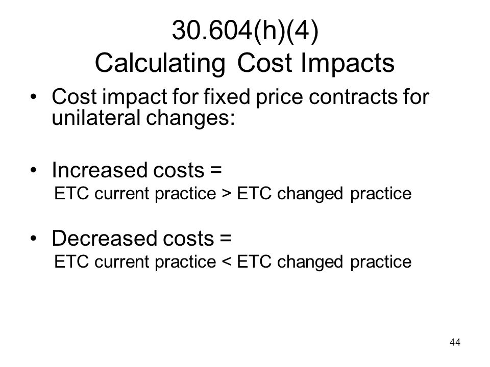 30.604(h)(4) Calculating Cost Impacts