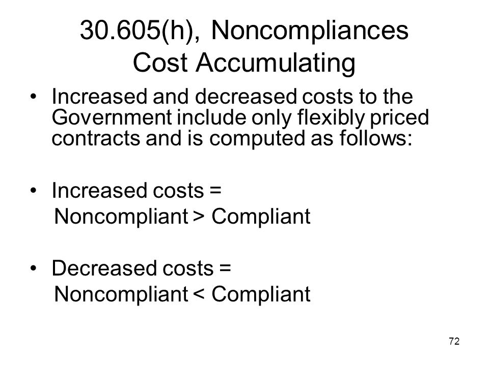 30.605(h), Noncompliances Cost Accumulating