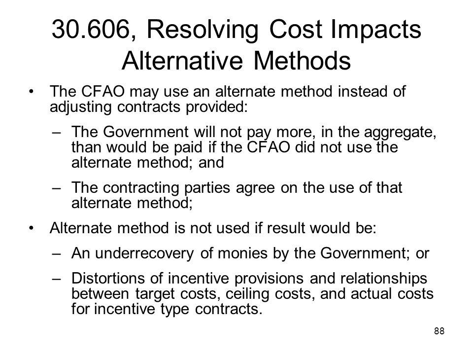 30.606, Resolving Cost Impacts Alternative Methods