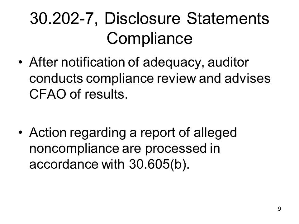 30.202-7, Disclosure Statements Compliance