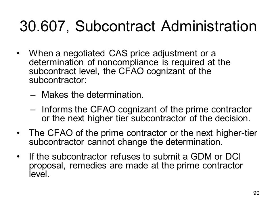 30.607, Subcontract Administration