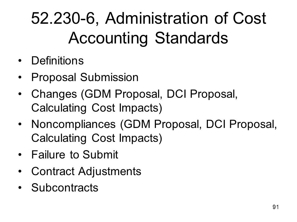 52.230-6, Administration of Cost Accounting Standards