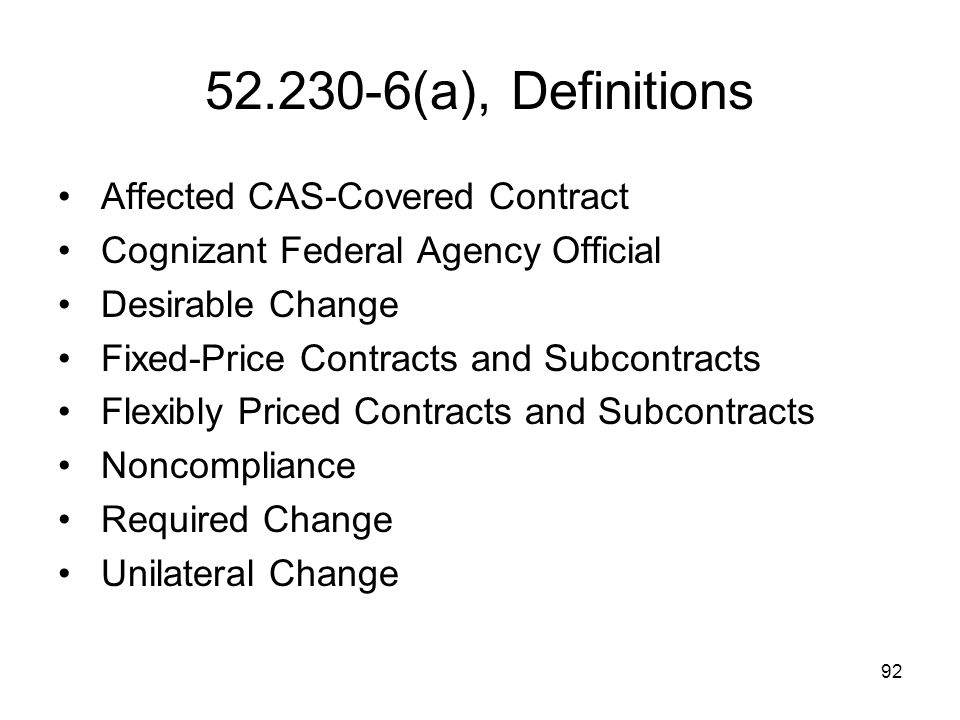 52.230-6(a), Definitions Affected CAS-Covered Contract