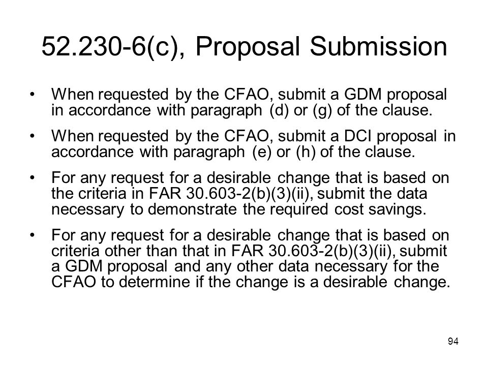 52.230-6(c), Proposal Submission