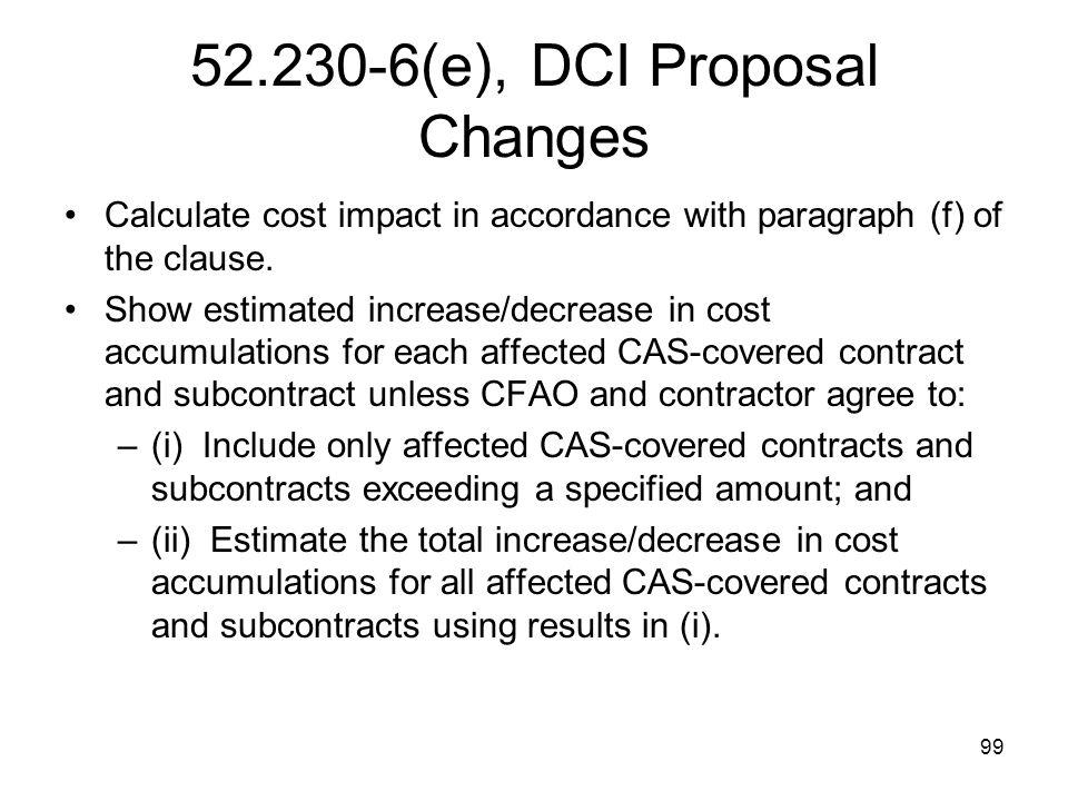 52.230-6(e), DCI Proposal Changes