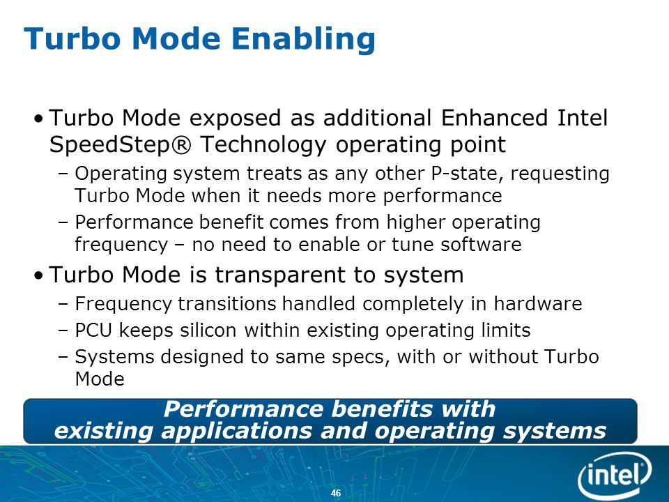Performance benefits with existing applications and operating systems
