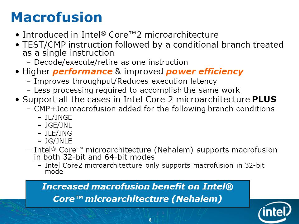 Macrofusion Introduced in Intel® Core™2 microarchitecture