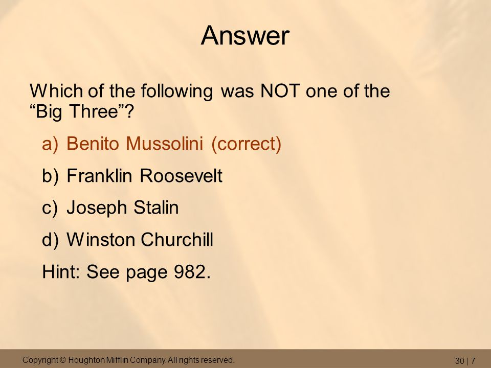 Answer Which of the following was NOT one of the Big Three