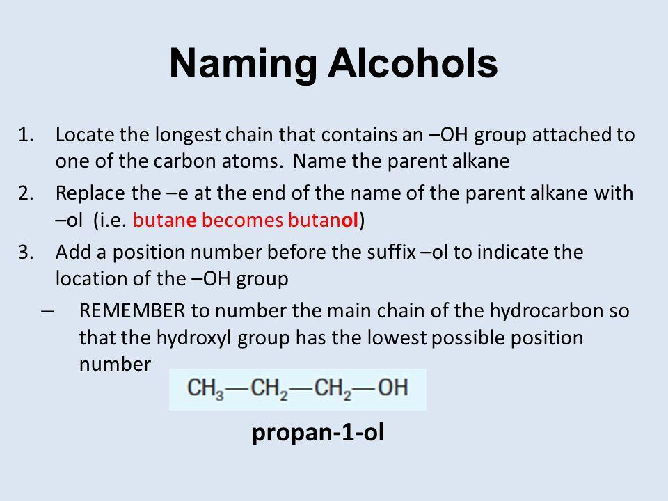 Naming Alcohols propan-1-ol