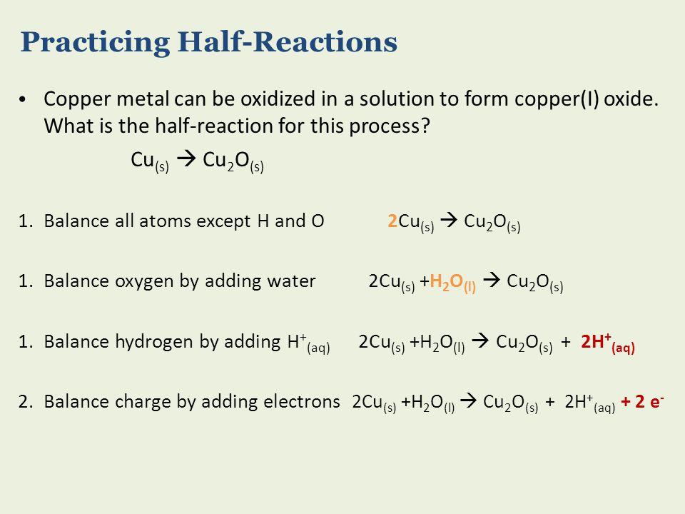 Practicing Half-Reactions