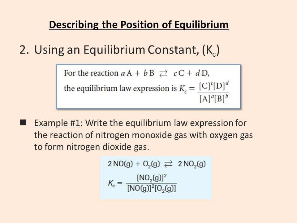 Describing the Position of Equilibrium