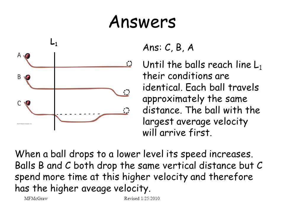 Answers L1. Ans: C, B, A.