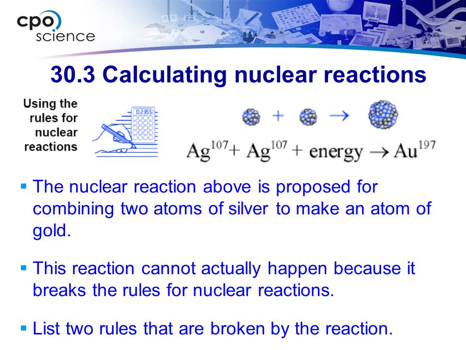 30.3 Calculating nuclear reactions