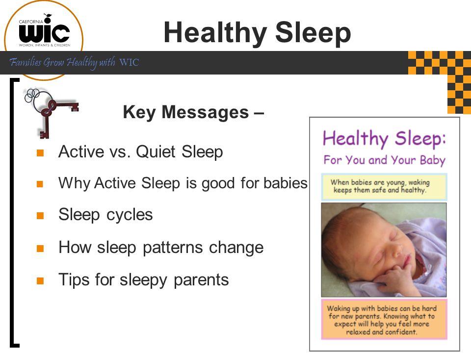 Healthy Sleep Key Messages – Active vs. Quiet Sleep Sleep cycles