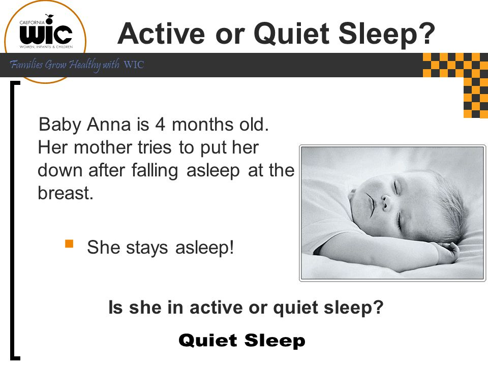 Is she in active or quiet sleep