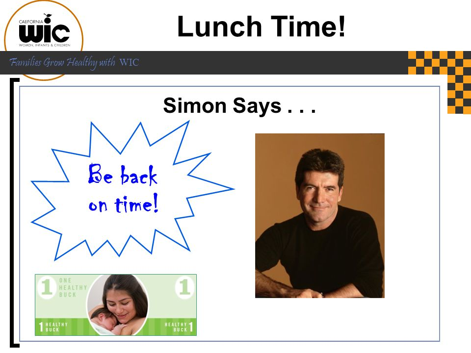 Lunch Time! Be back on time! Simon Says . . . It's time for lunch!!