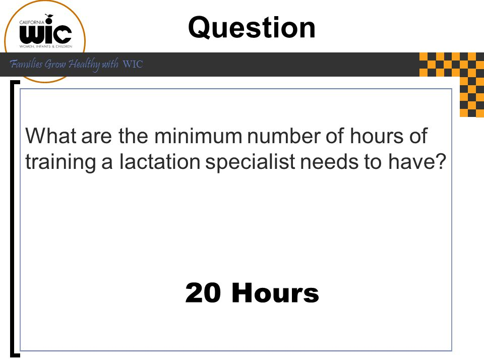 Question What are the minimum number of hours of training a lactation specialist needs to have