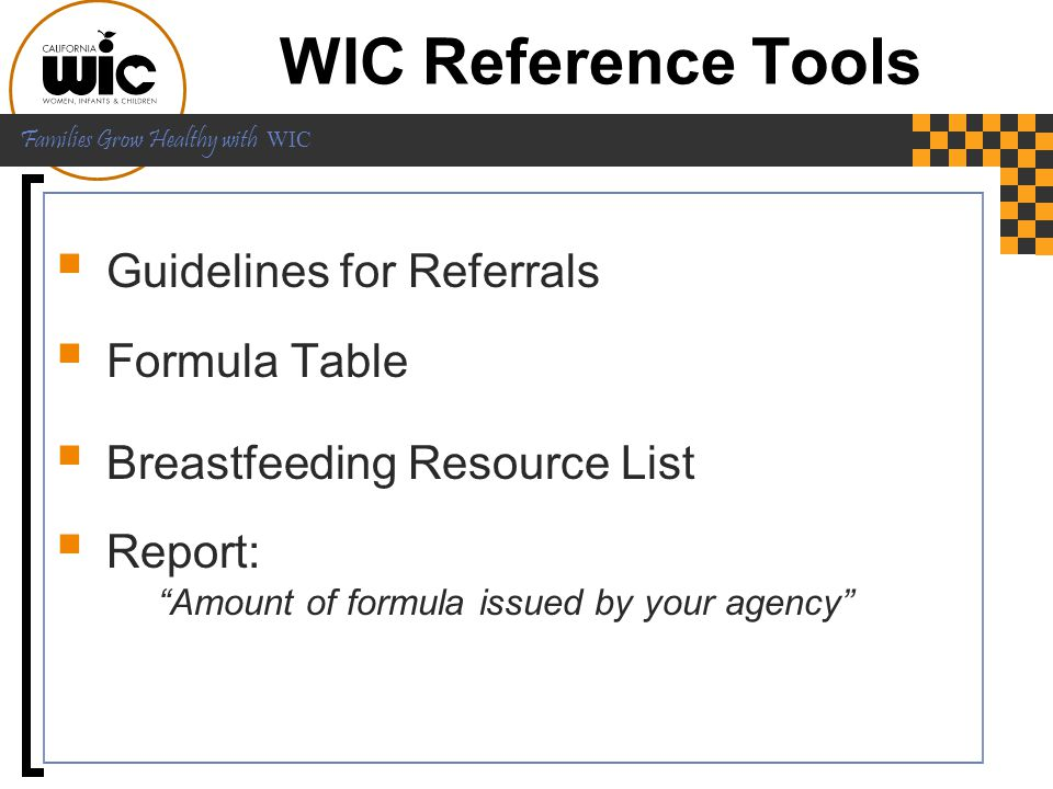 WIC Reference Tools Guidelines for Referrals Formula Table