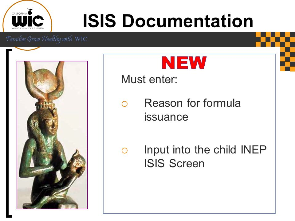 ISIS Documentation NEW Must enter: Reason for formula issuance