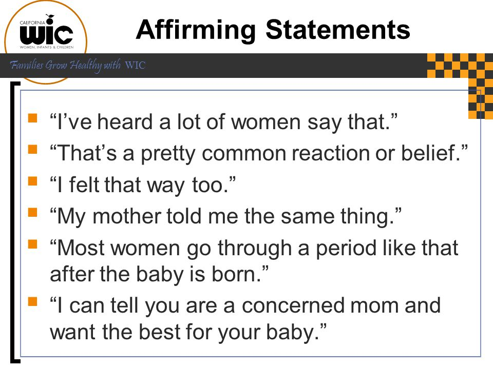 Affirming Statements I've heard a lot of women say that.